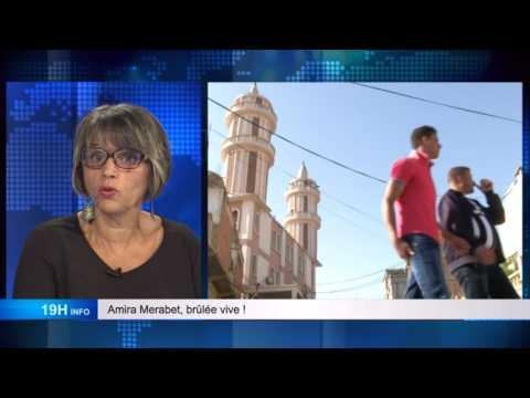 Amira Merabet, brûlée vive. 19H INFO de Moncef Aït-Kaci. Invitée : Aouicha Bekhti
