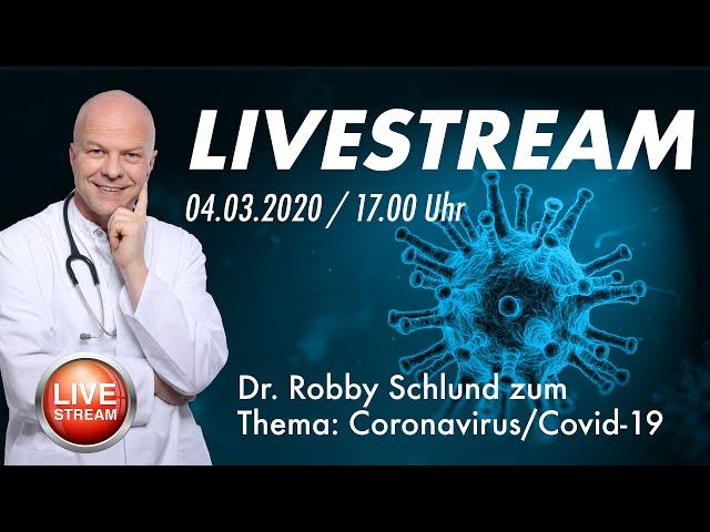 Coronavirus in Deutschland - Dr. Robby Schlund LIVE