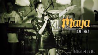 Maya Berović - Kaldrma - (Official Video) Remastered