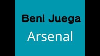 Beni Juega: Arsenal