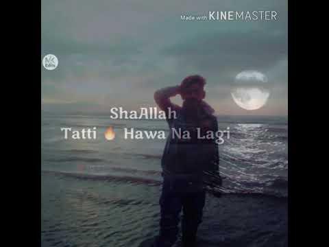 Shallah Tatti Hawa Na Lgy...