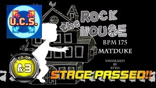 ROCK THE HOUSE CO-OP X3 / TRIPLE PERFORMANCE [UCS] | STAGE PASSED!! | UCS by MACHINEHUMAN97