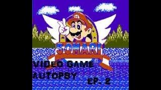 Video Game Autopsy Ep. 2 - Somari (NES)