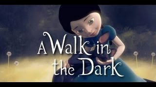 A Walk in the Dark Gameplay (PC HD)