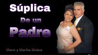 Baixar Súplica de un Padre - Mario y Martha Molina