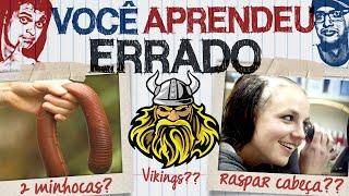ALGUMAS COISAS QUE VOCÊ APRENDEU ERRADO!! thumbnail
