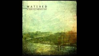 Watered - ...On The Mirror Of Disgrace