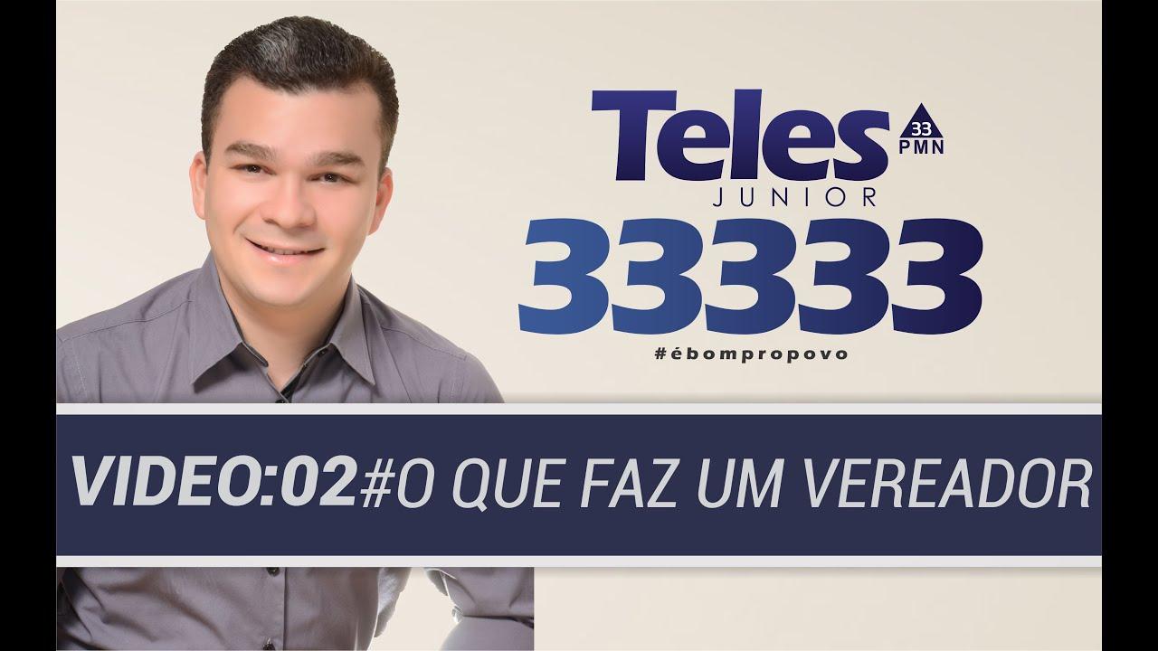 O QUE FAZ UM VEREADOR - TELES JÚNIOR 33.333