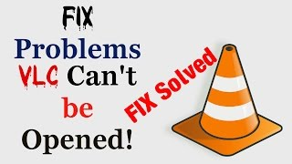 How to Fix Problem input can't be opened VLC is unable to open the MRL