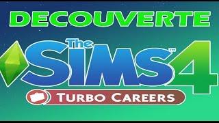 Les Sims 4 :  Découverte Turbo Careers