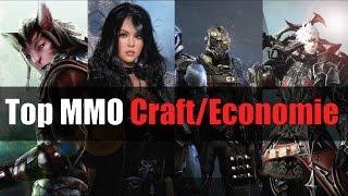 Top 10 MMORPG Artisanat / Economie / Echange (craft, economy, trade)