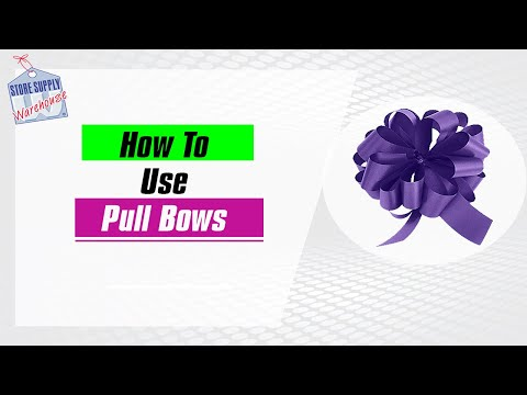 How To Use Pull Bows
