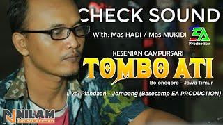 Gambar cover [Check Sound] Campursari TOMBO ATI,, Live: Basecamp EA Production Plandaan - Jombang