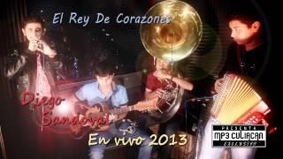 Diego Sandoval - Rey De Corazones (En Vivo 2013)