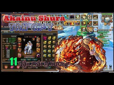 Bình Luận Game Vua Hải Tặc TEST AKAINU SHURA Hiệu Ứng Tan Chảy & Mình Quá Cay Cú :)))