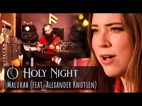O Holy Night - Malukah (feat. Alexander Knutsen)