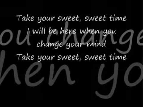 Take Your Sweet Time (with lyrics)