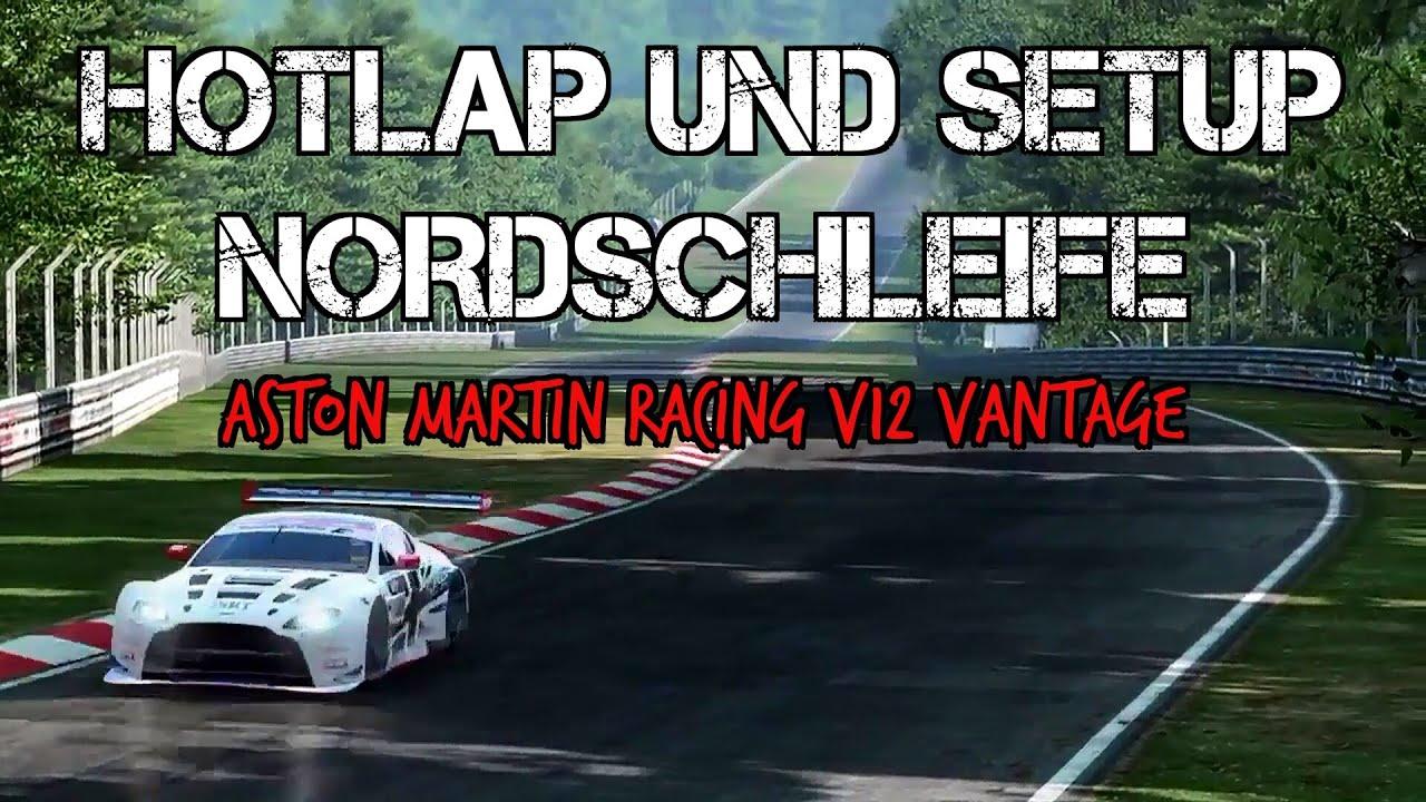 aston martin racing v12 vantage gt3 hotlap und setup nordschleife