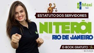 Estatuto dos Servidores de Niterói - RJ  - Maxi Legis I Profª Paula Bidoia