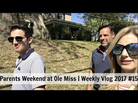 Parents Weekend at Ole Miss   Weekly Vlog 2017 #15   MsGoldgirl