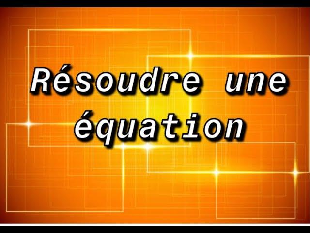 Trèfles à trois et quatre feuille - Résoudre une équation - EXERCICES MATHS CORRIGÉS .