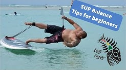 SUP Balance tips for beginners- Stand Up Paddleboarding