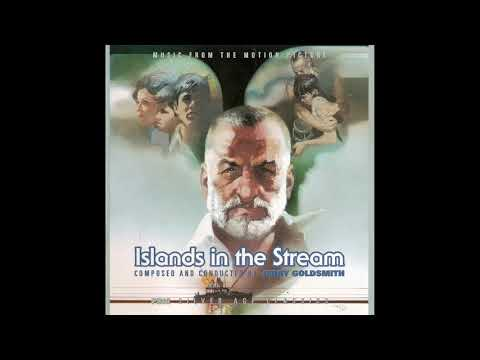 Islands In The Stream | Soundtrack Suite (Jerry Goldsmith)