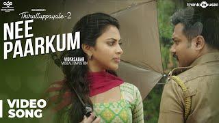 Thiruttuppayale 2 | Nee Paarkum Song | Susi Ganeshan | Vidyasagar | Bobby Simha, Amala Paul
