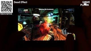Dead Effect - убивай зомби на космическом корабле - обзор от Game Plan