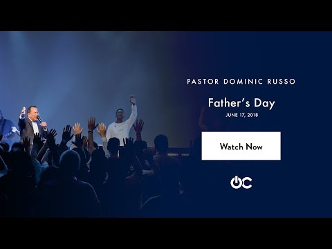 Father's Day | Pastor Dominic Russo