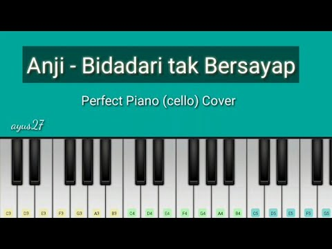 Anji - Bidadari Tak Bersayap (perfect piano) beserta not nya