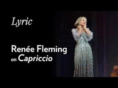 Strauss Capriccio - Renee Fleming, Lyric Opera of Chicago - I