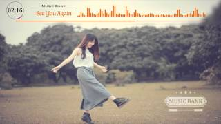 wiz-khalifa-ft-charlie-puth-see-you-again-absence-remix-music-bank-e2-94-82