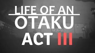 Roblox-Life of an Otaku(ACT III Our Last Farewell)