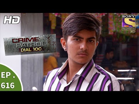 Crime Patrol Dial 100 - क्राइम पेट्रोल - Ep 616 - Robbed of Innocence Part 1 - 25th September, 2017