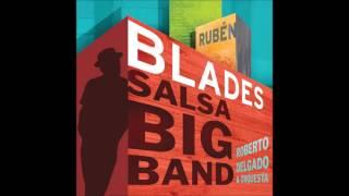 El pasado no perdona - Rubén Blades con Roberto Delgado & Orquesta
