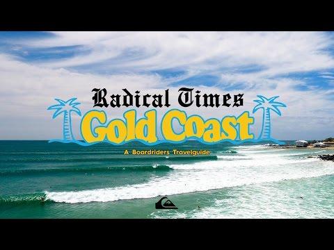 Radical Times Gold Coast