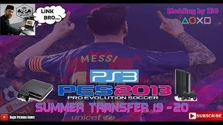 PES 2013 Summer Transfer Season 2019 - 2020 Patch By ZiO [PS3]