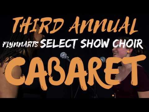 The Third Annual Select Show Choir Cabaret!