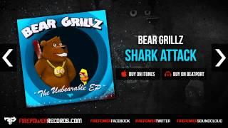 Bear Grillz - Shark Attack [Firepower Records - Dubstep]