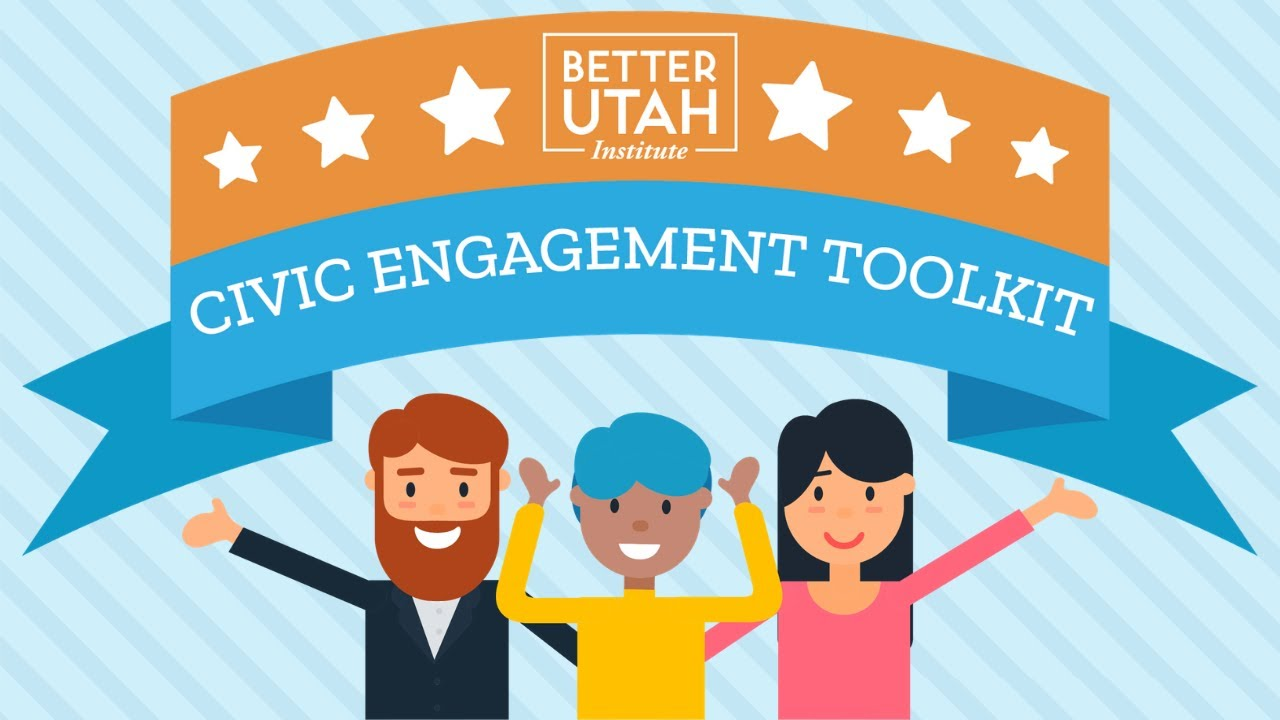 New Civic Engagement Toolkit from Better Utah Institute