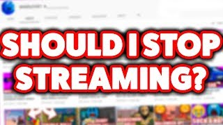 SHOULD I STOP THE DAILY STREAMS?? (Roblox)