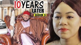 10 Years Later Season 6 Finale - 2018 Latest Nigerian Nollywood Movie Full HD