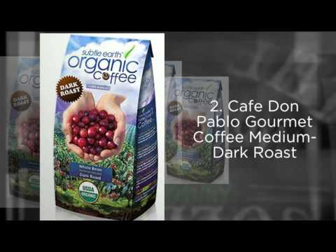 3 Organic Coffee Beans that Provide a Natural Energy Boost