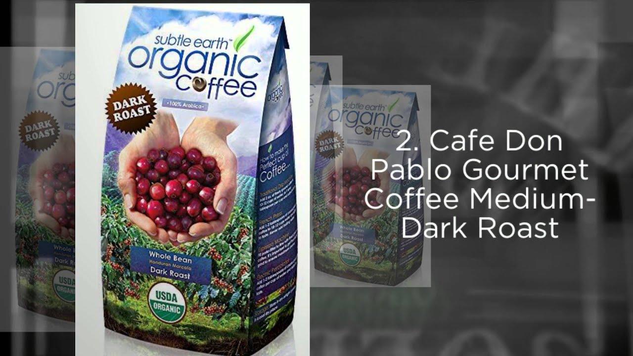Best Organic Coffee Beans - 2016 Top 5 List