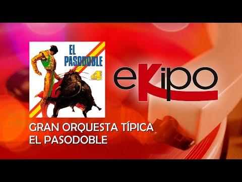 Gran Orquesta Típica - El Pasodoble (Álbum Completo)