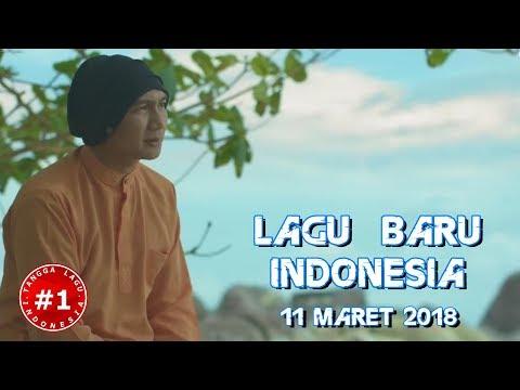 Lagu Terbaru Indonesia MARET 2018