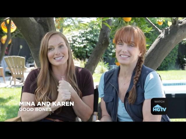 Q&A with Karen and Mina Good Bones [HGTV]