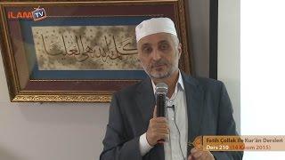 Kuran Dersi 210 - Fatih Çollak ile Kur'ân-ı Kerim Dersleri (Nur Sûresi 35-40. Ayetler)