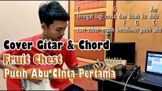 Download Lagu Fruit Chest Putih Abu Cinta Pertama Cover Gitar mp3